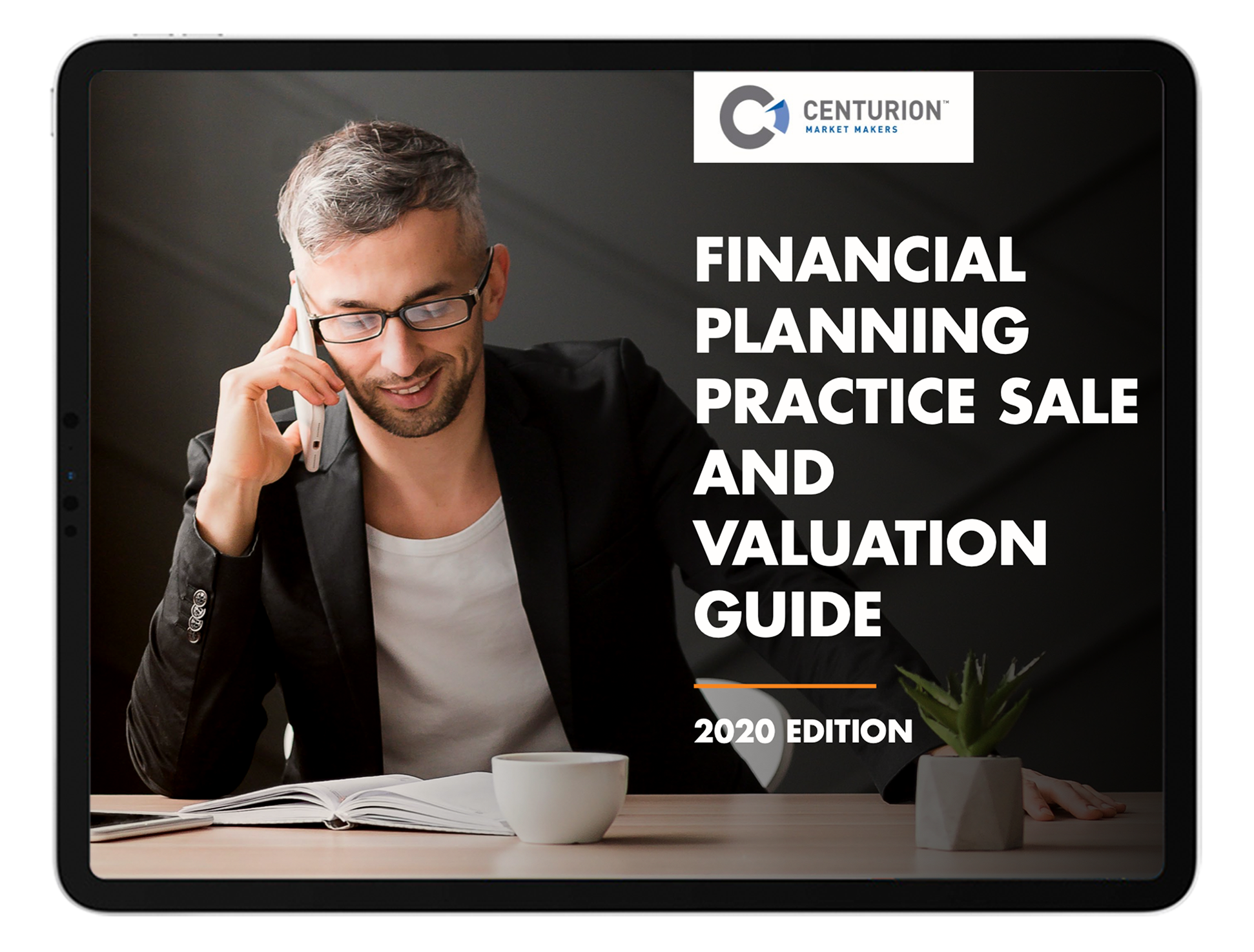 2020 Financial Planning Practice Sale and Valuation Guide | Centurion Market Makers